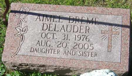DELAUDER, AIMEE DREME - Franklin County, Ohio | AIMEE DREME DELAUDER - Ohio Gravestone Photos