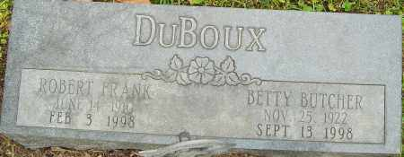 BUTCHER DUBOUX, BETTY - Franklin County, Ohio | BETTY BUTCHER DUBOUX - Ohio Gravestone Photos