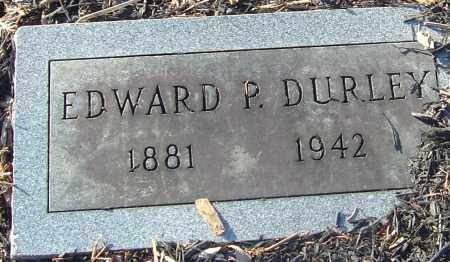 DURLEY, EDWARD P - Franklin County, Ohio | EDWARD P DURLEY - Ohio Gravestone Photos