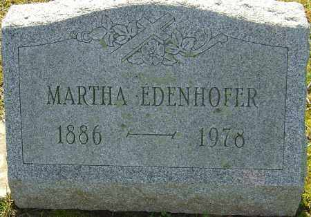 EDENHOFER, MARTHA - Franklin County, Ohio | MARTHA EDENHOFER - Ohio Gravestone Photos