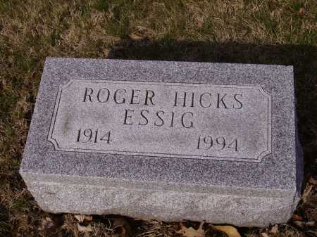 ESSIG, ROGER HICK - Franklin County, Ohio | ROGER HICK ESSIG - Ohio Gravestone Photos