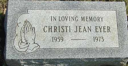 EYER, CHRISTI JEAN - Franklin County, Ohio | CHRISTI JEAN EYER - Ohio Gravestone Photos