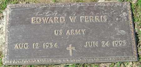 FERRIS, EDWARD W - Franklin County, Ohio | EDWARD W FERRIS - Ohio Gravestone Photos