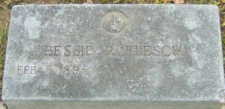 POSTLE FLESCH, BESSIE - Franklin County, Ohio | BESSIE POSTLE FLESCH - Ohio Gravestone Photos
