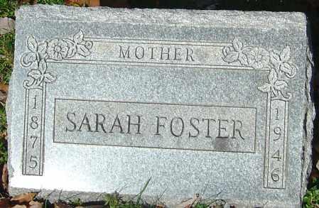 FOSTER, SARAH - Franklin County, Ohio | SARAH FOSTER - Ohio Gravestone Photos