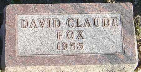 FOX, DAVID CLAUDE - Franklin County, Ohio | DAVID CLAUDE FOX - Ohio Gravestone Photos