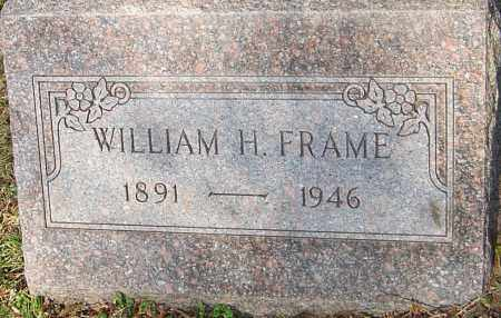 FRAME, WILLIAM H - Franklin County, Ohio | WILLIAM H FRAME - Ohio Gravestone Photos