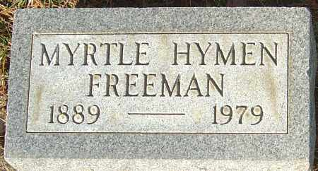 HYMEN FREEMAN, MYRTLE - Franklin County, Ohio | MYRTLE HYMEN FREEMAN - Ohio Gravestone Photos