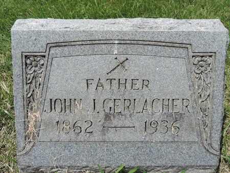 GERLACHER, JOHN J. - Franklin County, Ohio | JOHN J. GERLACHER - Ohio Gravestone Photos