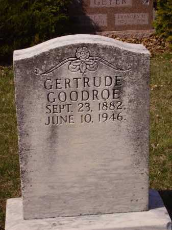 GOODROE, GERTRUDE - Franklin County, Ohio | GERTRUDE GOODROE - Ohio Gravestone Photos