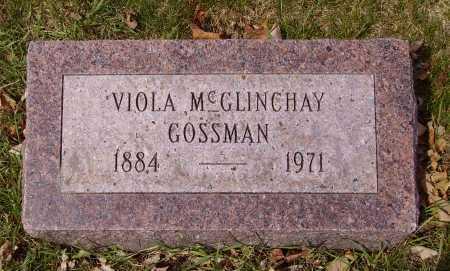MCGLINCHAY GOSSMAN, VIOLA - Franklin County, Ohio | VIOLA MCGLINCHAY GOSSMAN - Ohio Gravestone Photos