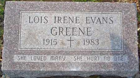 EVANS GREENE, LOIS IRENE - Franklin County, Ohio | LOIS IRENE EVANS GREENE - Ohio Gravestone Photos