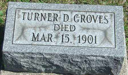 GROVES, TURNER D - Franklin County, Ohio | TURNER D GROVES - Ohio Gravestone Photos