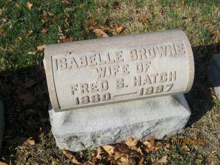 HUTCHINSON HATCH, ISABELLE BROWNE - Franklin County, Ohio | ISABELLE BROWNE HUTCHINSON HATCH - Ohio Gravestone Photos