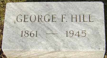 HILL, GEORGE F - Franklin County, Ohio | GEORGE F HILL - Ohio Gravestone Photos