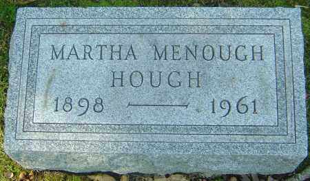 MENOUGH HOUGH, MARTHA - Franklin County, Ohio | MARTHA MENOUGH HOUGH - Ohio Gravestone Photos