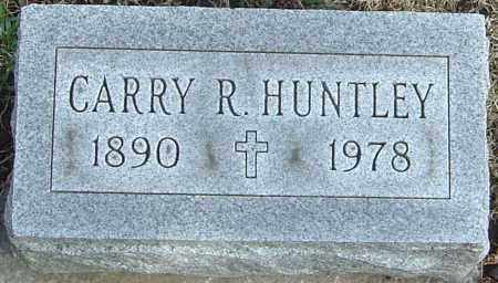 HUNTLEY, CARRY R - Franklin County, Ohio | CARRY R HUNTLEY - Ohio Gravestone Photos