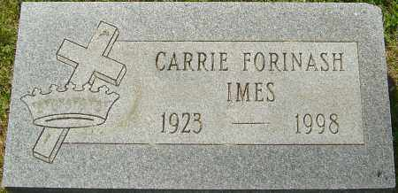 FORINASH IMES, CARRIE - Franklin County, Ohio | CARRIE FORINASH IMES - Ohio Gravestone Photos