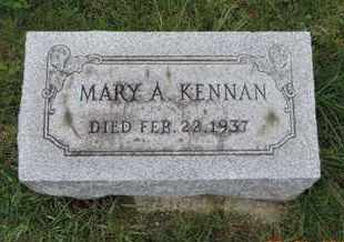 KENNAN, MARY A. - Franklin County, Ohio | MARY A. KENNAN - Ohio Gravestone Photos