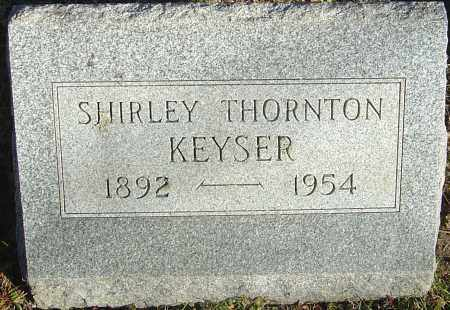 KEYSER, SHIRLEY THORNTON - Franklin County, Ohio | SHIRLEY THORNTON KEYSER - Ohio Gravestone Photos