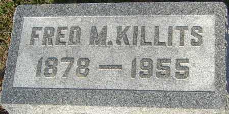 KILLITS, FRED M - Franklin County, Ohio   FRED M KILLITS - Ohio Gravestone Photos