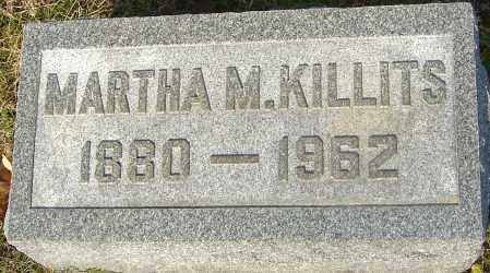 KILLITS, MARTHA M - Franklin County, Ohio | MARTHA M KILLITS - Ohio Gravestone Photos