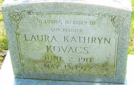 KOVACS, LAURA KATHRYN - Franklin County, Ohio | LAURA KATHRYN KOVACS - Ohio Gravestone Photos