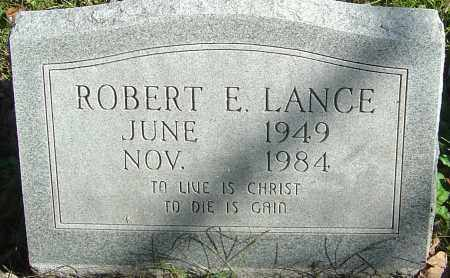 LANCE, ROBERT E - Franklin County, Ohio | ROBERT E LANCE - Ohio Gravestone Photos