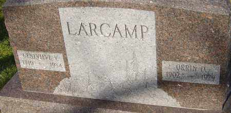 LARCAMP, ORRIN - Franklin County, Ohio | ORRIN LARCAMP - Ohio Gravestone Photos