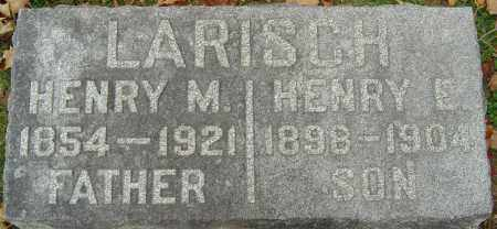 LARISCH, HENRY E - Franklin County, Ohio | HENRY E LARISCH - Ohio Gravestone Photos