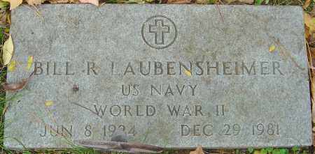 LAUBENSHEIMER, BILL R - Franklin County, Ohio | BILL R LAUBENSHEIMER - Ohio Gravestone Photos