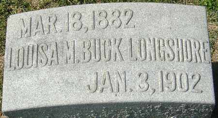 BUCK LONGSHORE, LOUISA MAY - Franklin County, Ohio | LOUISA MAY BUCK LONGSHORE - Ohio Gravestone Photos