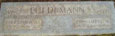 LUEDEMAN, BERTHOLD A - Franklin County, Ohio | BERTHOLD A LUEDEMAN - Ohio Gravestone Photos