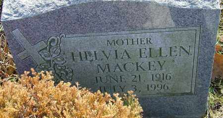 MACKEY, HELVIA ELLEN - Franklin County, Ohio | HELVIA ELLEN MACKEY - Ohio Gravestone Photos
