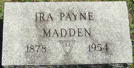 MADDEN, IRA PAYNE - Franklin County, Ohio | IRA PAYNE MADDEN - Ohio Gravestone Photos