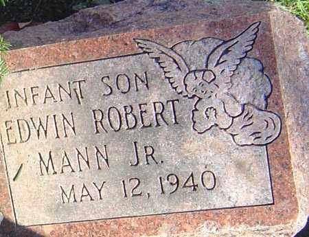 MANN, EDWIN ROBERT - Franklin County, Ohio | EDWIN ROBERT MANN - Ohio Gravestone Photos