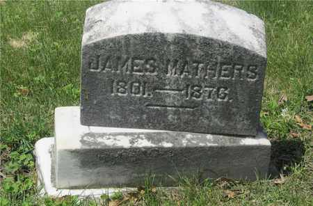 MATHERS, JAMES - Franklin County, Ohio | JAMES MATHERS - Ohio Gravestone Photos