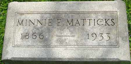 MATTICKS, MINNIE E - Franklin County, Ohio | MINNIE E MATTICKS - Ohio Gravestone Photos