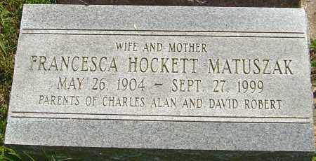 HOCKETT MATUSZAK, FRANCESCA - Franklin County, Ohio | FRANCESCA HOCKETT MATUSZAK - Ohio Gravestone Photos