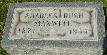 MAXWELL, CHARLES RUSH - Franklin County, Ohio | CHARLES RUSH MAXWELL - Ohio Gravestone Photos