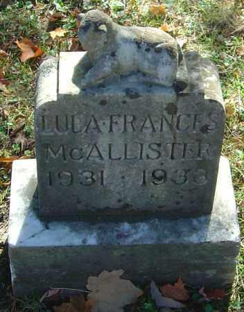 MCALLISTER, LULA FRANCES - Franklin County, Ohio | LULA FRANCES MCALLISTER - Ohio Gravestone Photos