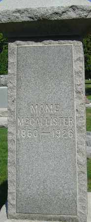 MCCALLISTER, MAME - Franklin County, Ohio | MAME MCCALLISTER - Ohio Gravestone Photos