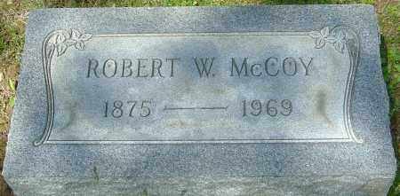 MCCOY, ROBERT WILSON - Franklin County, Ohio | ROBERT WILSON MCCOY - Ohio Gravestone Photos