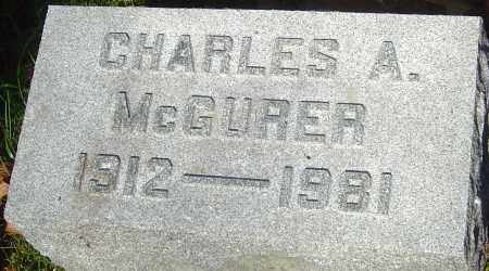 MCGURER, CHARLES A - Franklin County, Ohio | CHARLES A MCGURER - Ohio Gravestone Photos