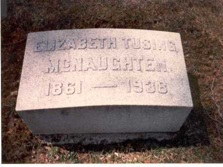 TUSING MCNAUGHTEN, ELIZABETH - Franklin County, Ohio | ELIZABETH TUSING MCNAUGHTEN - Ohio Gravestone Photos