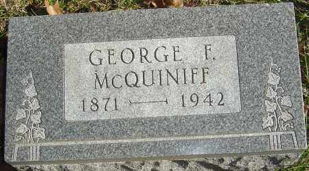 MCQUINIFF, GEORGE F - Franklin County, Ohio | GEORGE F MCQUINIFF - Ohio Gravestone Photos