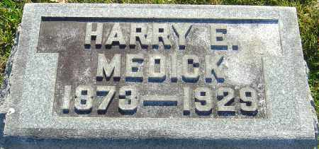 MEDICK, HARRY E - Franklin County, Ohio | HARRY E MEDICK - Ohio Gravestone Photos