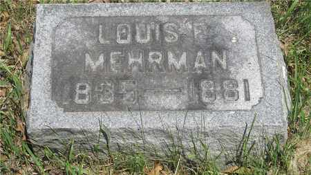 MEHRMAN, LOUIS F. - Franklin County, Ohio | LOUIS F. MEHRMAN - Ohio Gravestone Photos