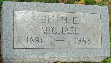 MICHAEL, ELLEN E - Franklin County, Ohio | ELLEN E MICHAEL - Ohio Gravestone Photos