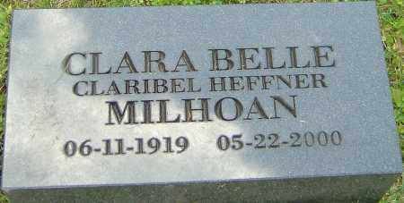 MILHOAN, CLARA BELLE - Franklin County, Ohio | CLARA BELLE MILHOAN - Ohio Gravestone Photos